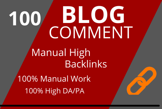 Get 100 High Quality DoFollow Backlinks from Blog Comments of DA,  PA 30 to 90