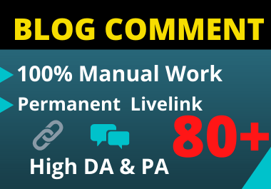 100 Blog Comments High Authority Backlinks manual unique link building On High DA-PA