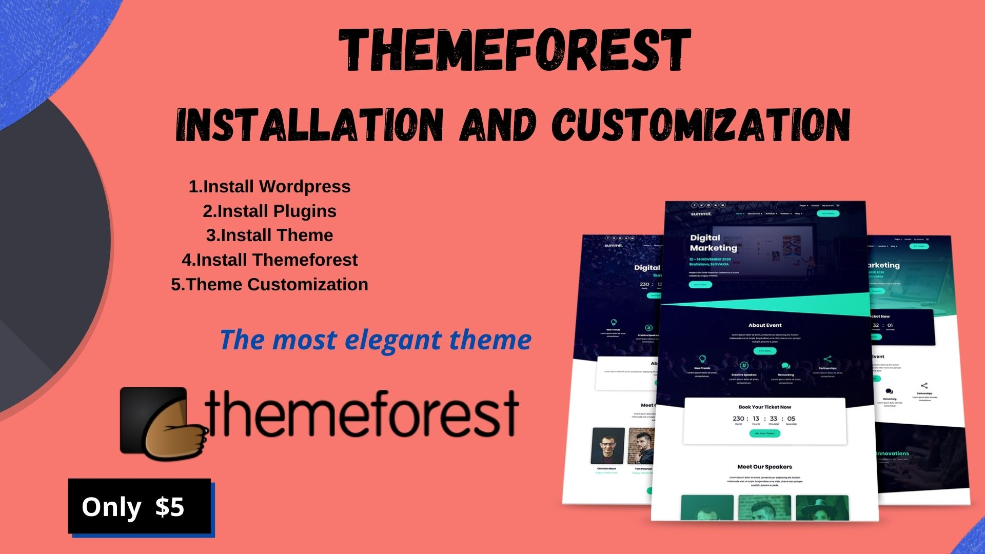 I will Install and customize Themeforest Theme