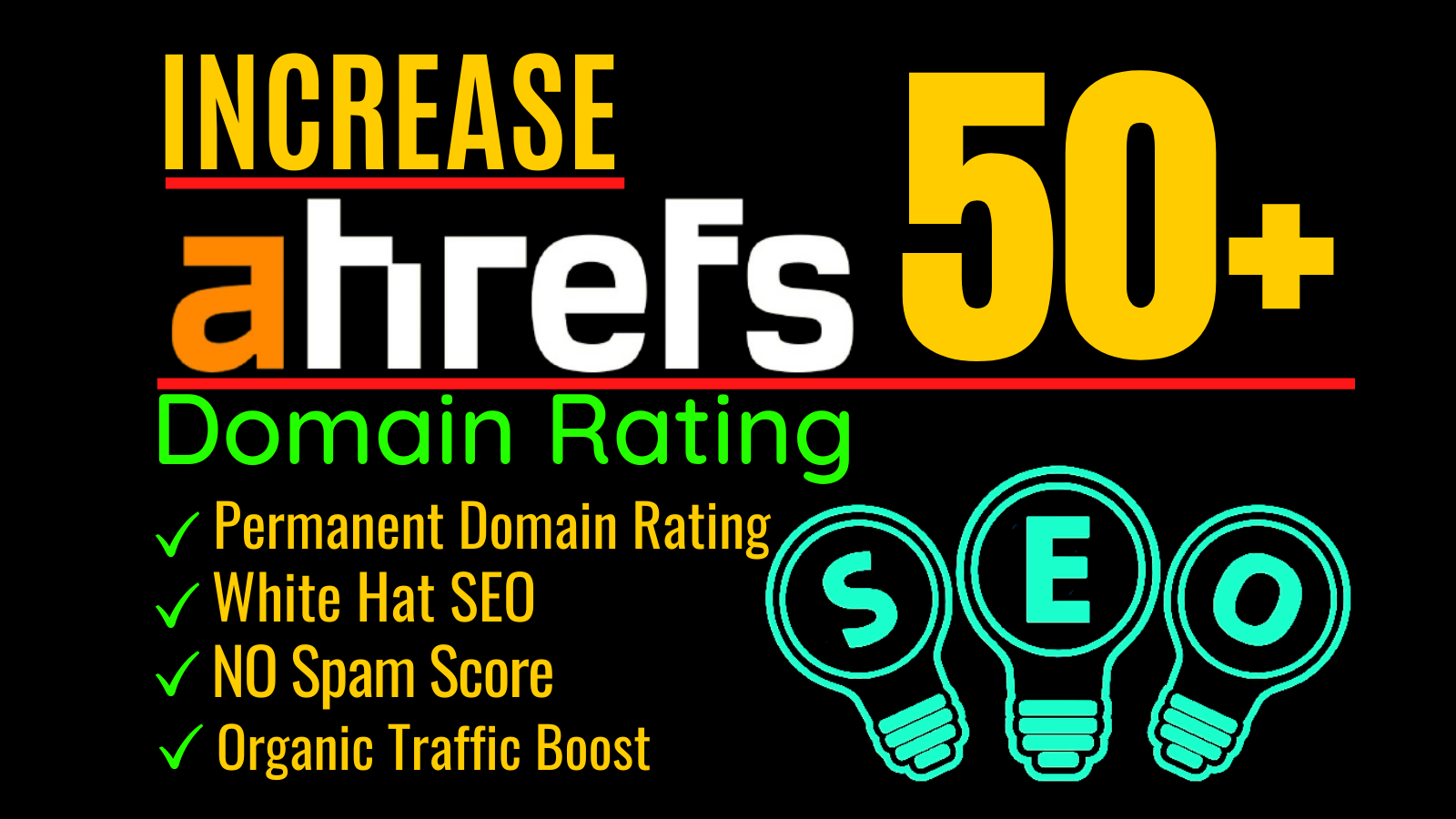 I will increase ahrefs domain rating or increase domain rating 50 plus