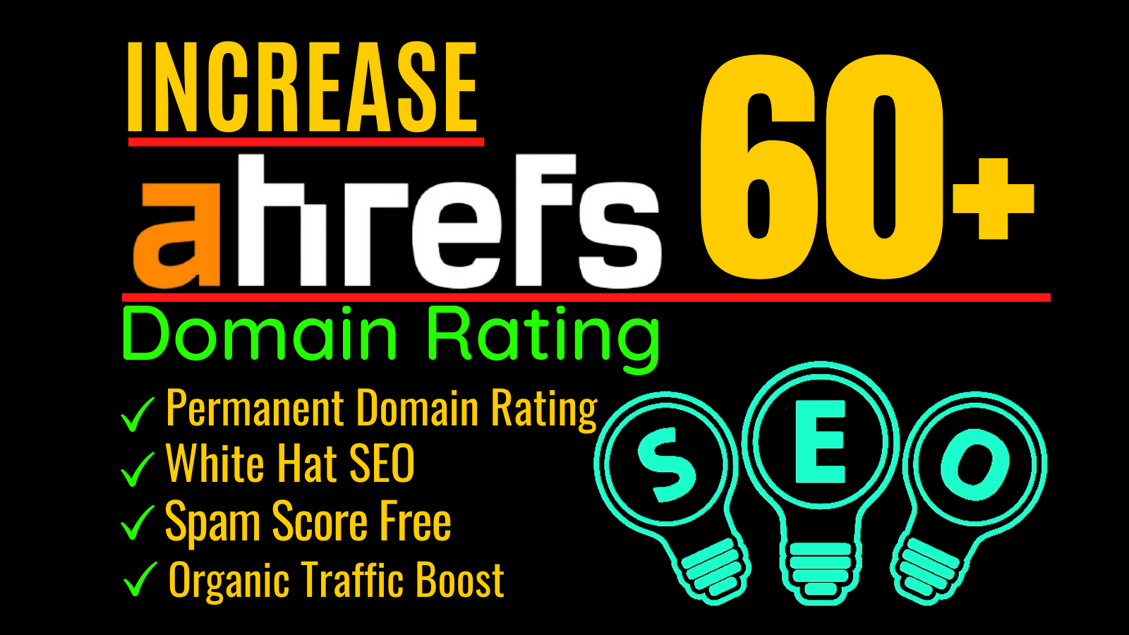 I will increase ahrefs domain rating or increase domain rating 60 plus