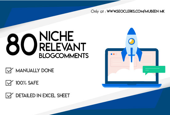 i will Provide 80 Niche Related Blog Comment