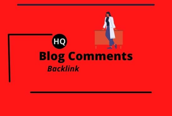 I Will Provide 100 High Quality Blog Comments For Google Ranking .