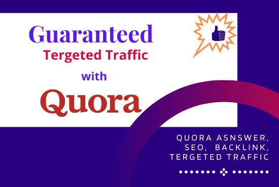 Guaranteed targeted traffic with 60 Quora Answer