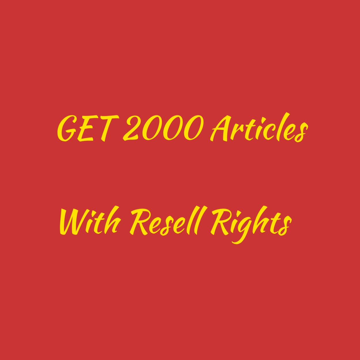 GET 2000 New Articles With Resell Rights
