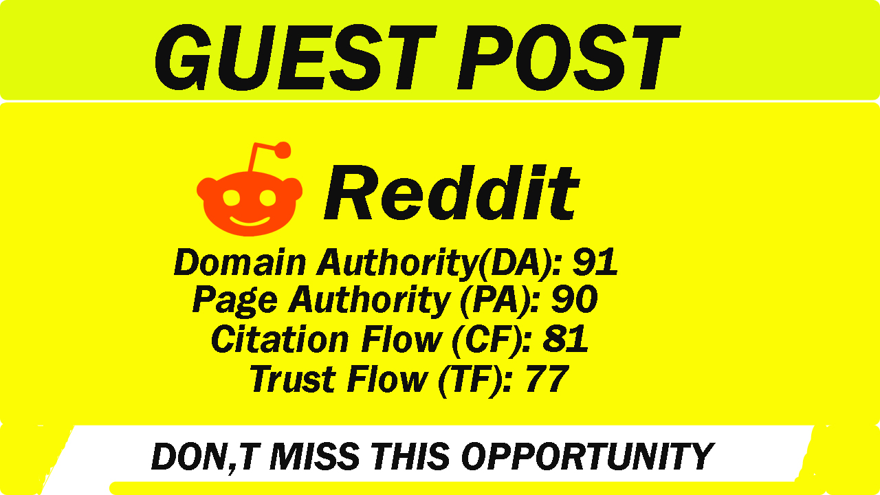 provide high quality guest post on Reddit