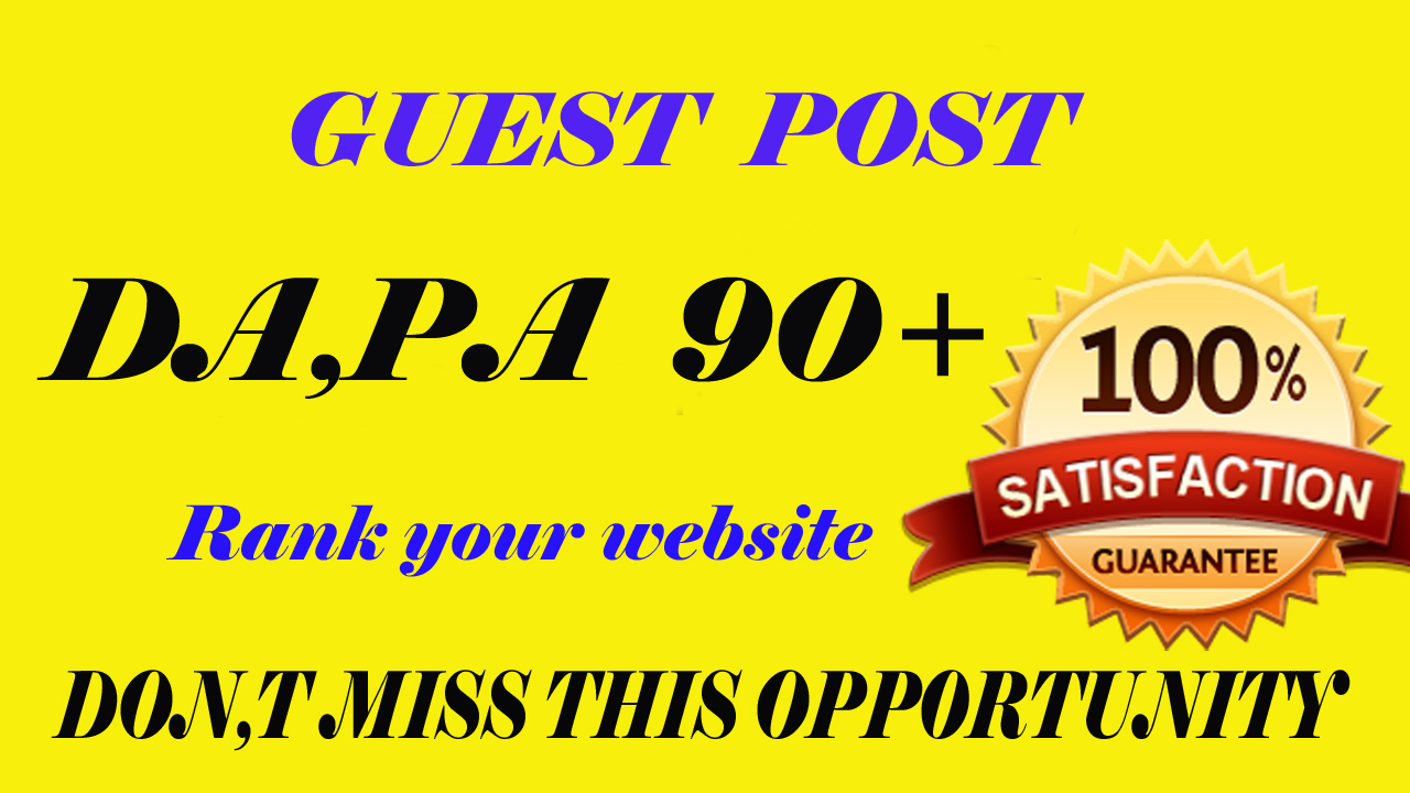 Write & Publish 4 Guest Post On High Authority Websites