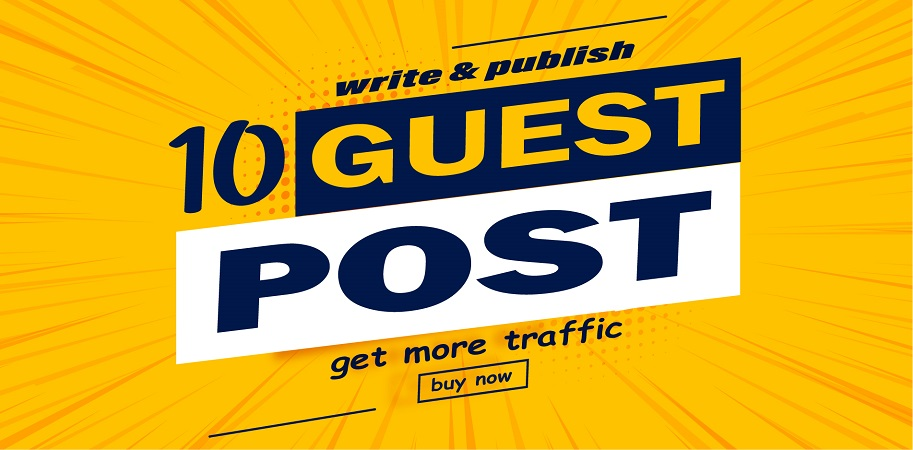 Write and publish 10 unique guest post on high authority site