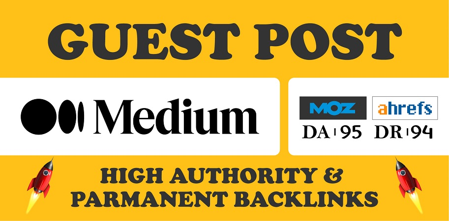 2 Guest Post on Medium. com DA 95 permanent backlinks