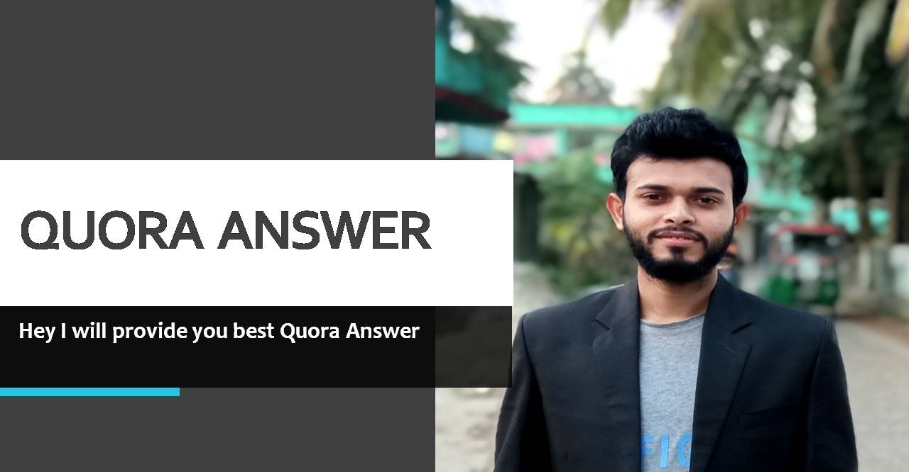 I will provide you10 best quality Quora Answer