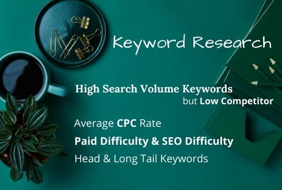 I will do 1500 SEO Keyword Research and Competitor analysis