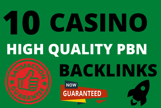 i will provide 10 casino poker gambling betting high quality pbn backlinks for ranking
