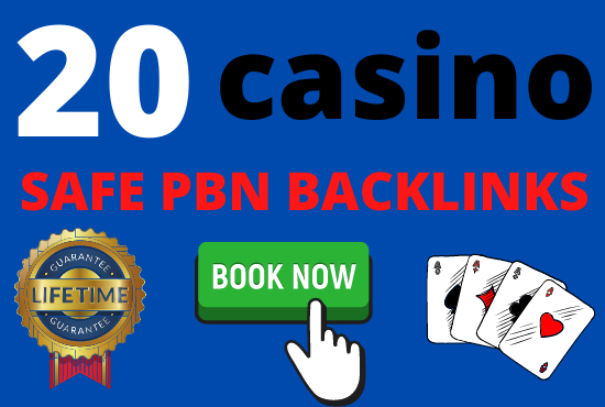 i will made 20 casino poker betting gambling high quality safe pbn backlinks