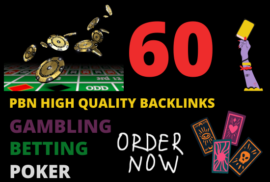 I will build 60 casino gambling poker betting high quality pbn backlinks