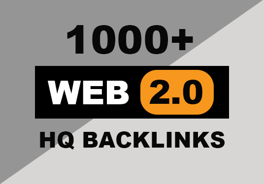 provide 1000 premium web 2.0 backlinks to boost your ranking