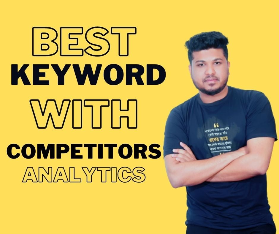 I will do 10 keyword research with competitors analytics