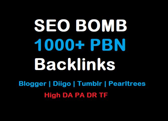 SEO BOMB 1000+ PBN Backlinks Blogger Diigo Tumblr Pearltrees For all type of websites