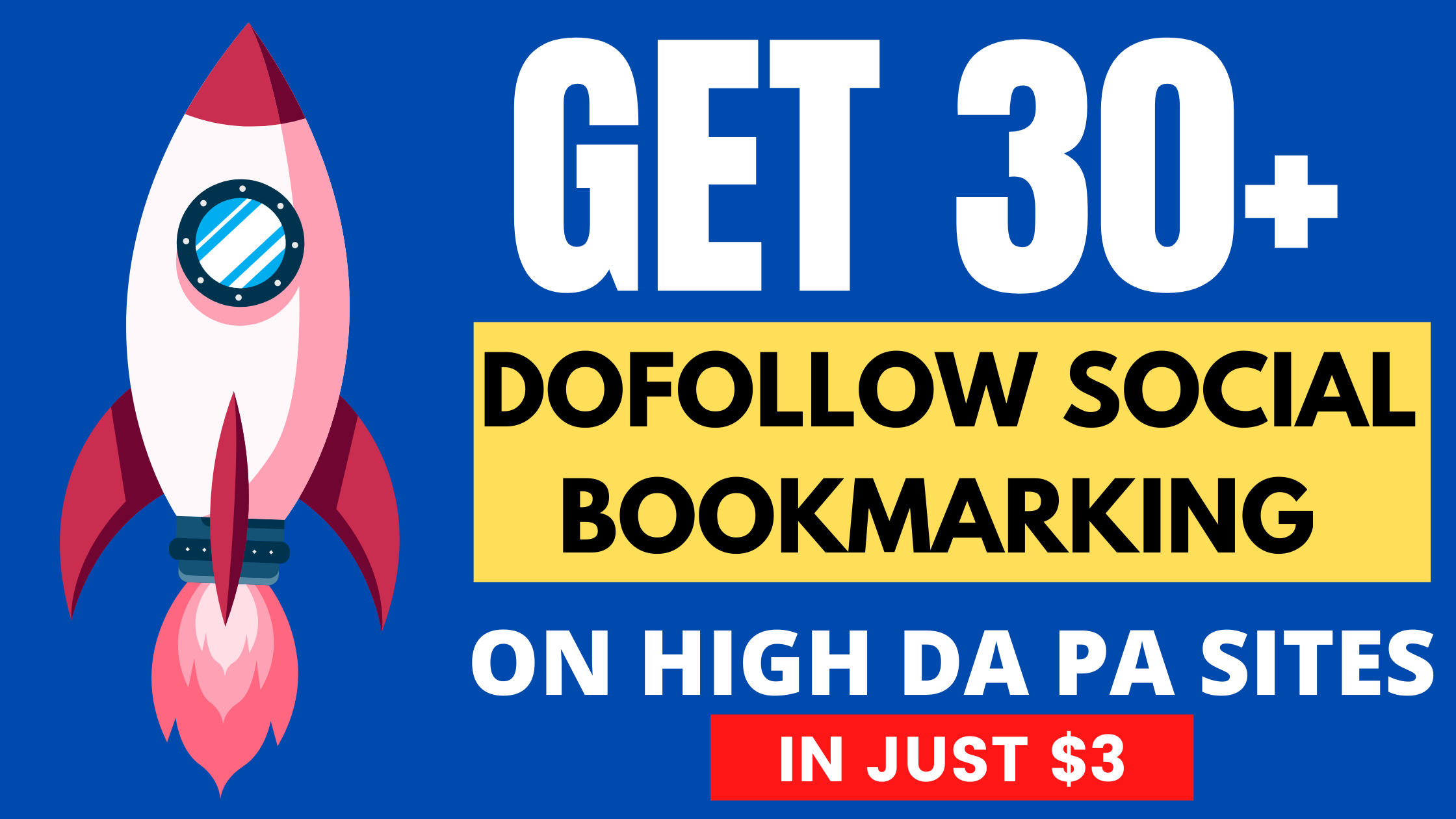 Manually 30+ Dofollow Social Bookmarking Submission On High DA PA Sites