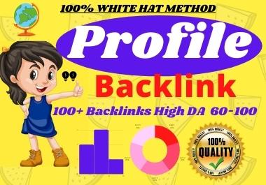 I will create manually SEO high Quality 100+ profile backlinks high DA High PA