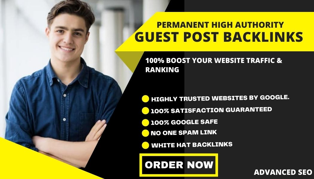 Publish 10 Permanent High DA Guest Posts Backlinks to increase your site traffic