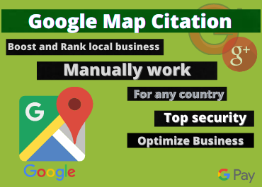 I Will Create Manually 150 Google Maps Citations For your Business to rank fast in google