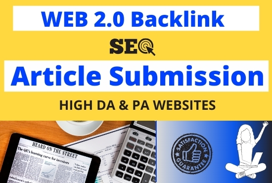 I'll do instant approval article submission and web 2 0 backlinks