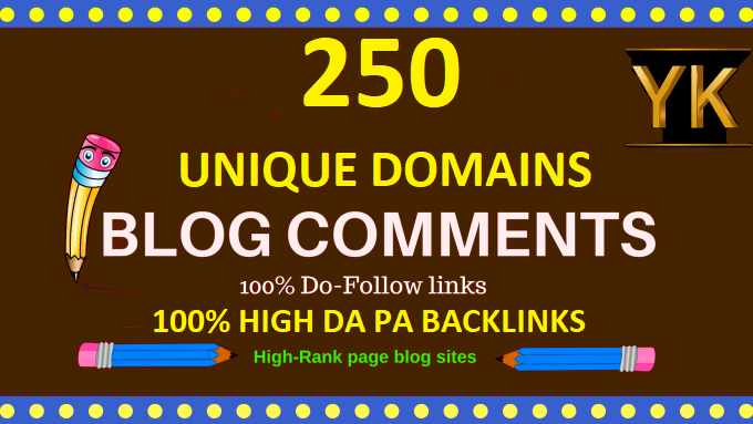 Create 250 dofollow unique domains blog comments high DA PA backlinks