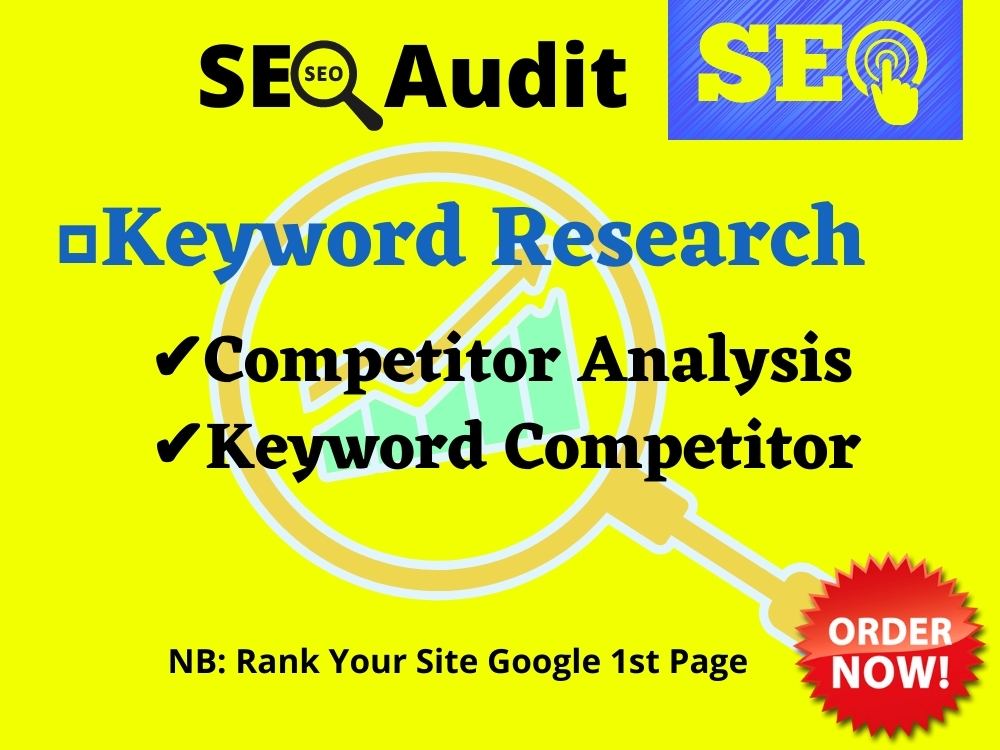 provide top SEO Keyword Research & Keyword Competitor Analysis for your niche with SEO Audit