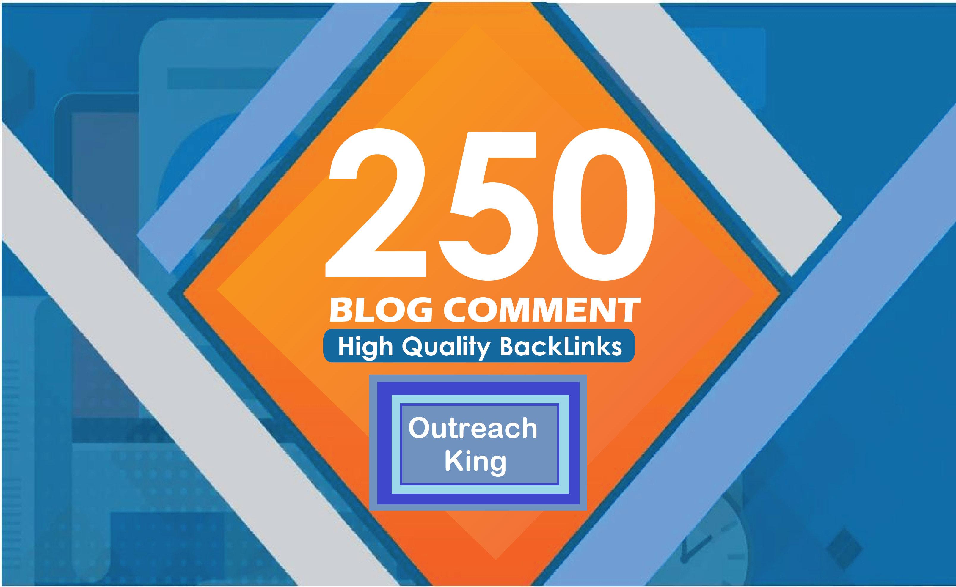 I will provide 250 manual high da dofollow blog comment backlinks