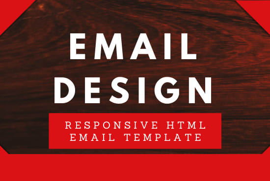 I will design html, email template.