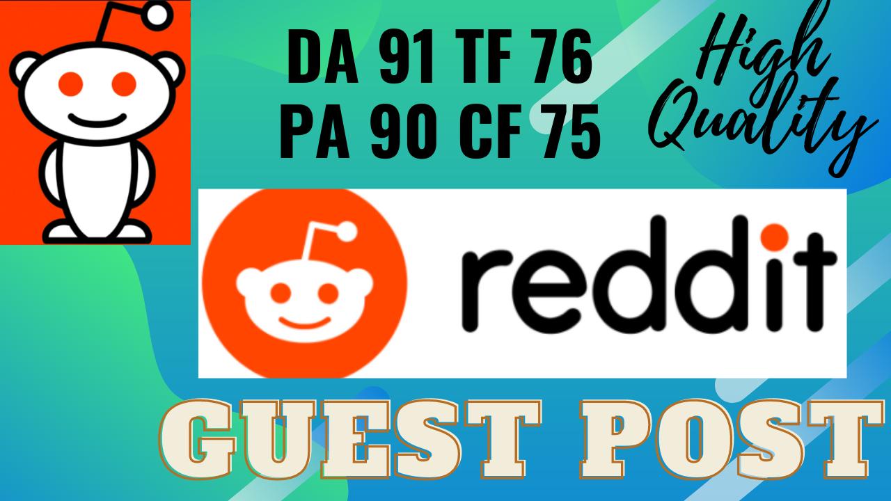2 Reddit guest post DA 91 with permanent backlink