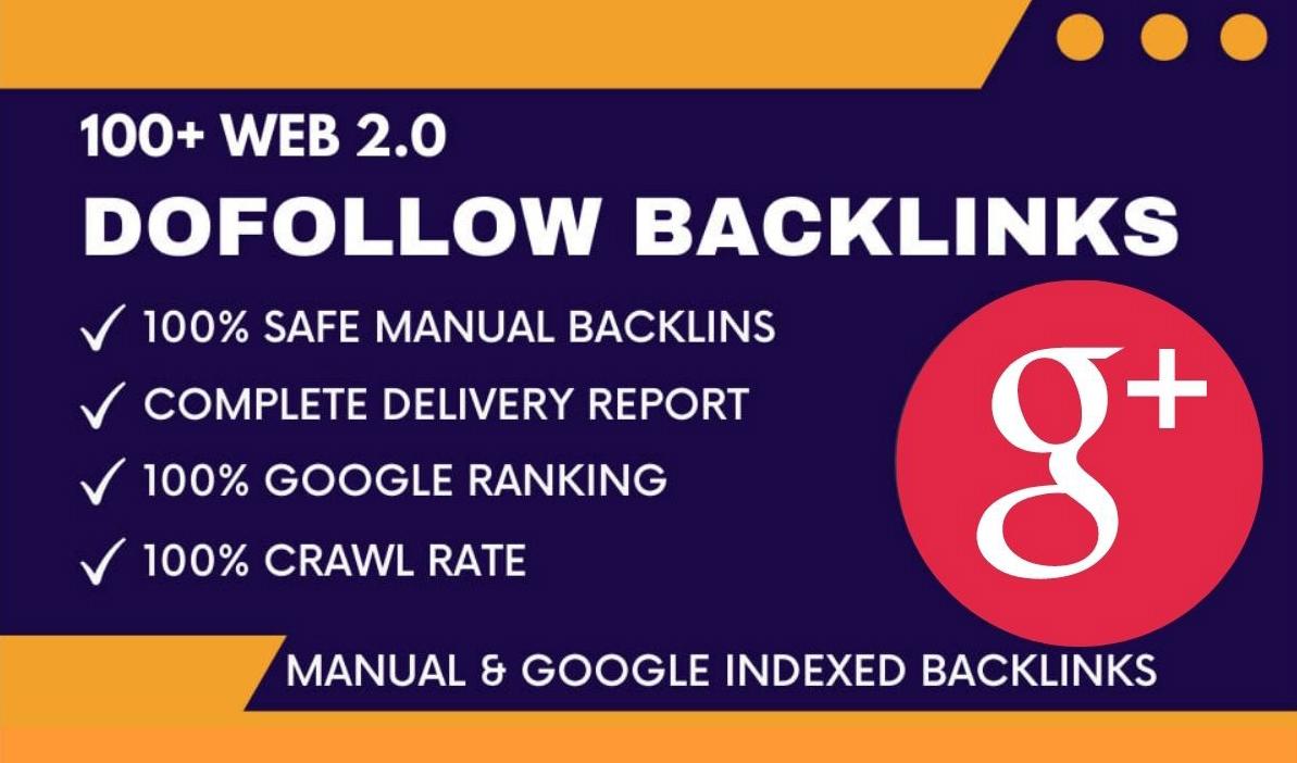 Manually build 100 plus authority dofollow web 2 0 backlinks