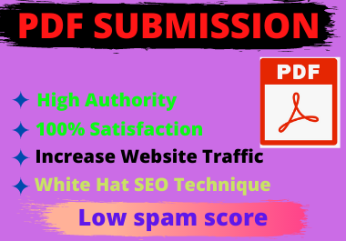 20 PDF Submission High authority low spam score Permanent backlinks