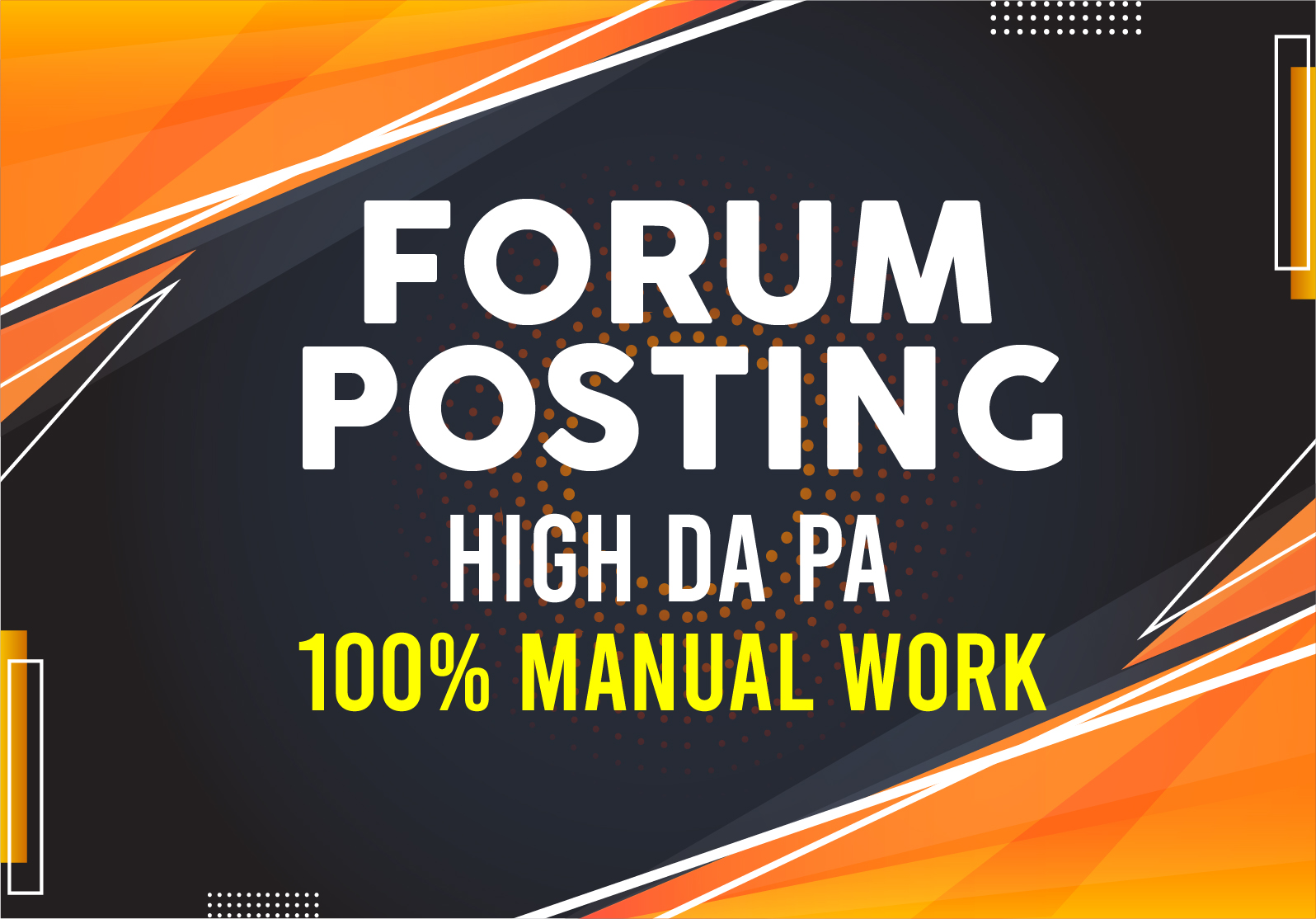 I can do 35 HQ Forum Posting for your Site