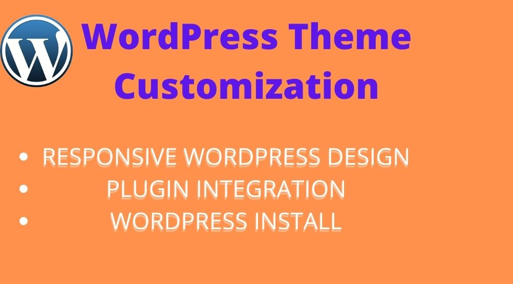 Do WordPress customization or WordPress theme customization