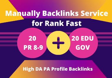 I will do 20 PR8-9 & 20 EDU. GOV. Profile Backlinks for Rank 1st Page
