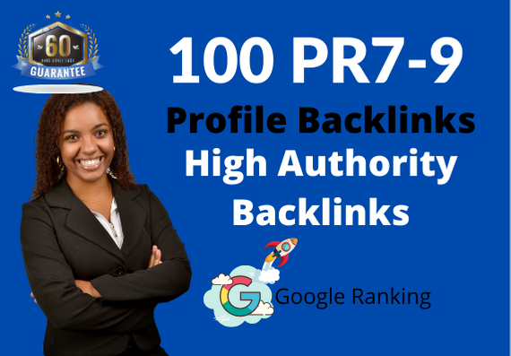 I will Manually do 100 PR9-7 High DA Authority Profile Backlinks for Rank 1st Page