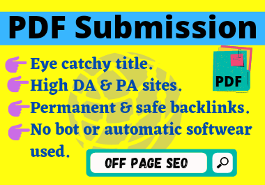 I will Create PDF & submit it on 30 sites with permanent back links with high DA to sharing sites