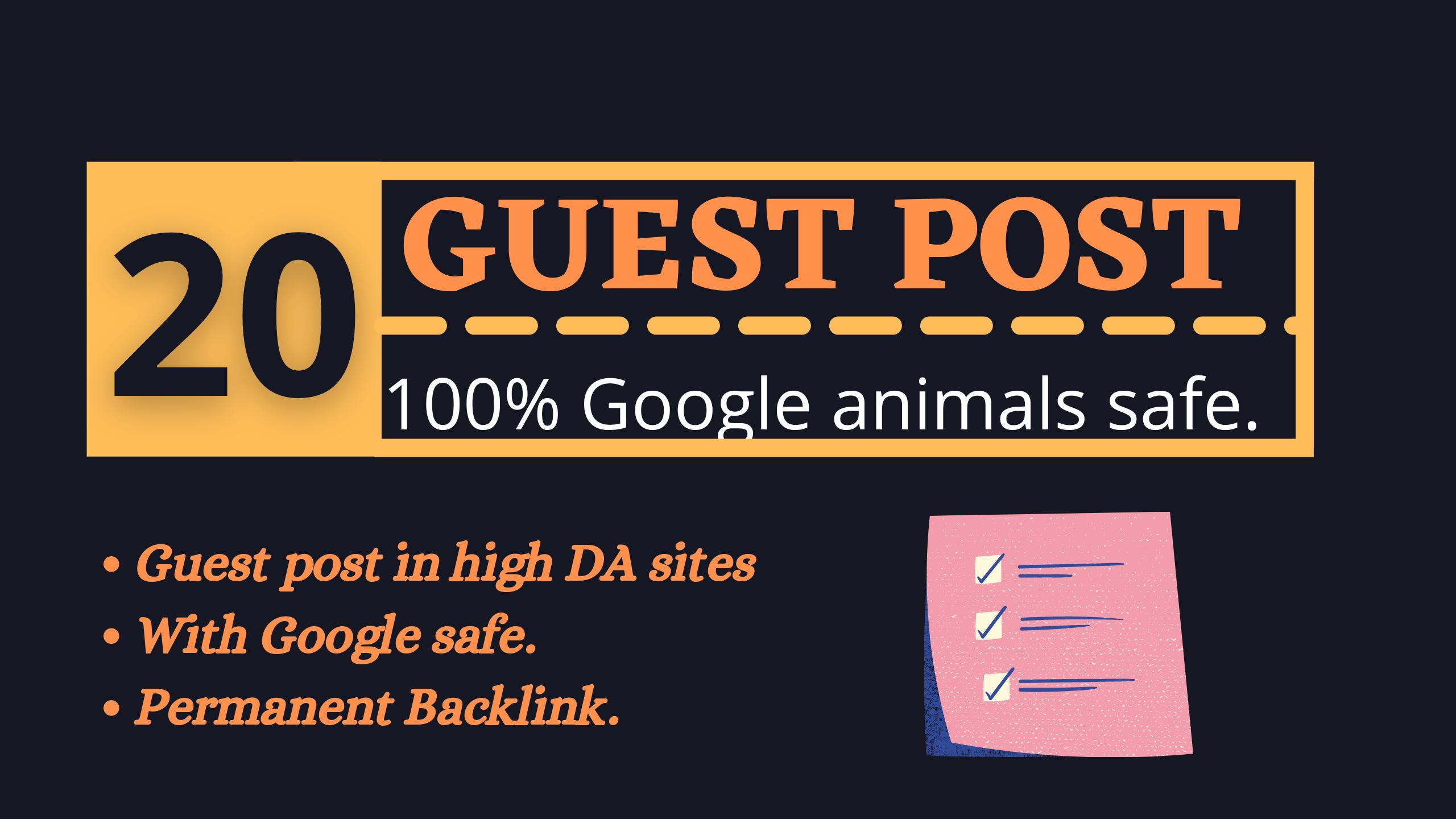 20 guest post on high DA & PA sites manually Google safe back links.