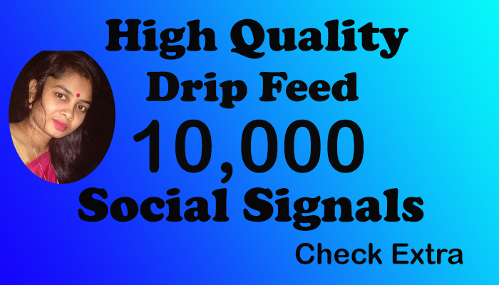 Provide You Manually 10,000 HQ administration Social Signals from the simplest social media site to