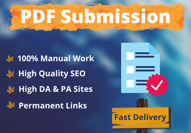 I will do 30 pdf submission to high DA & PA sites