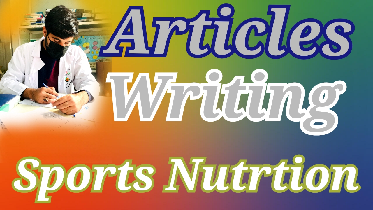 i will write an article related to Health Nutrition Medical sports nutrition fitness