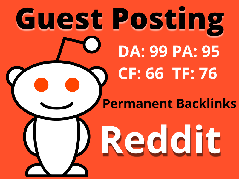 unique writing and publish guest posts on Reddit Index Guaranty Backlink