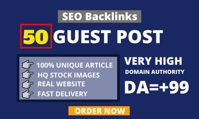 Get 50 guest post unique and real High DA 90+ Websites
