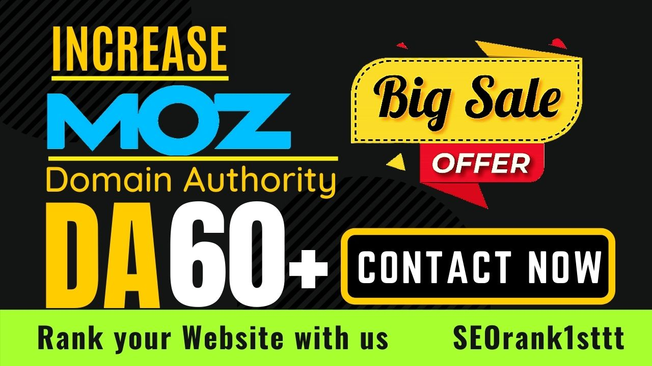 increase moz da domain authority 60 plus
