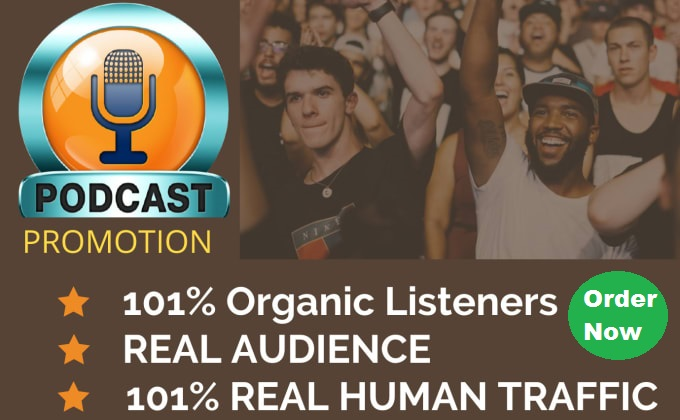 I will promote podcast to boost audience interaction increase downloads