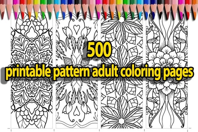 I will give you 500 printable pattern adult coloring pages