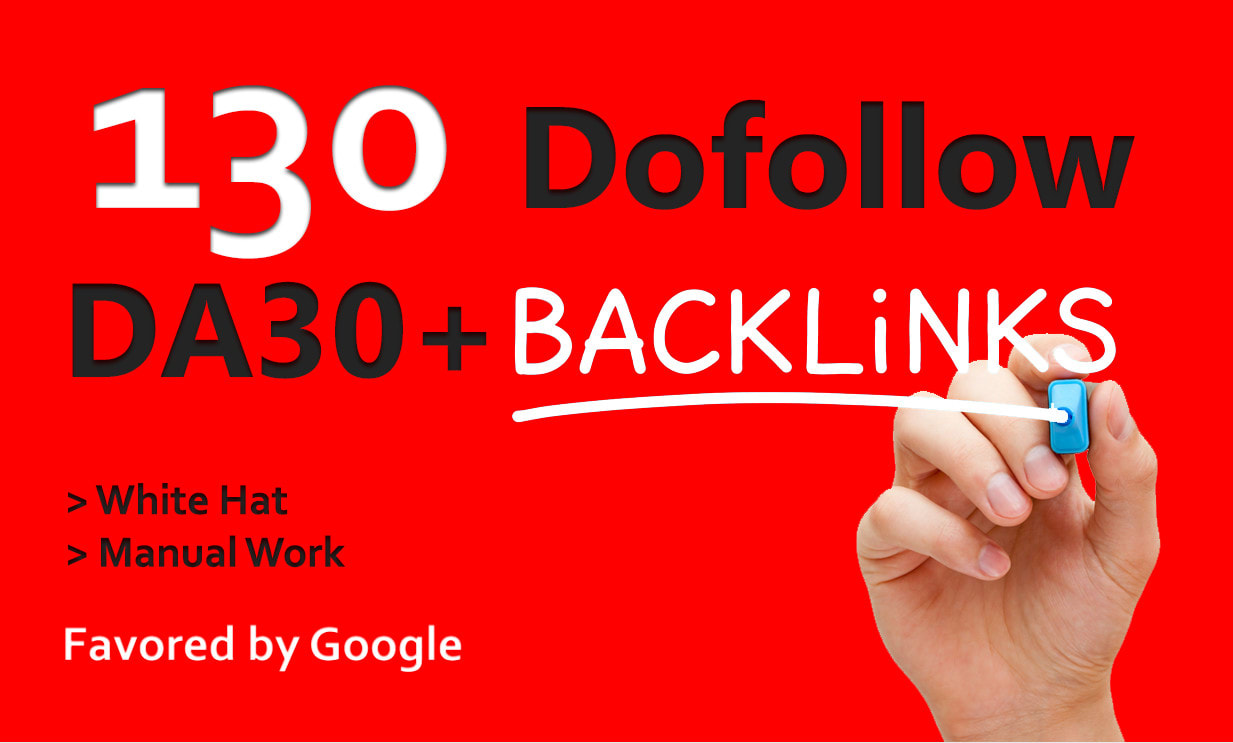 I will create 130 da30 plus white dofollow backlinks