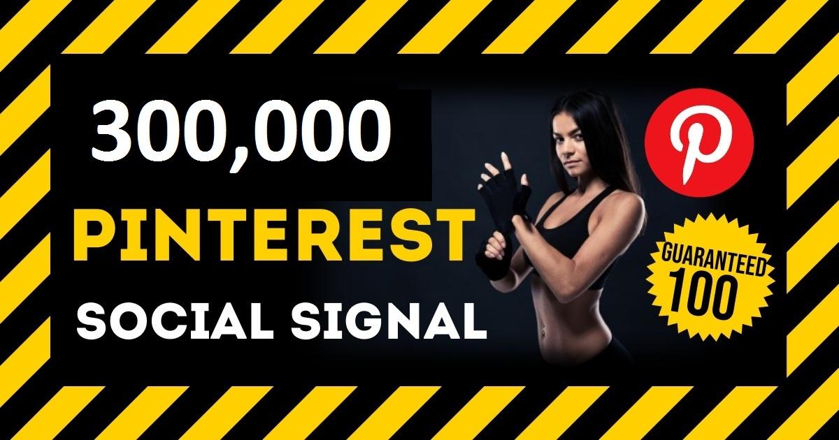 HQ Service 300,000 Pinterest Social Signals PBN Backlink Share Bookmarks Important Google Ranking