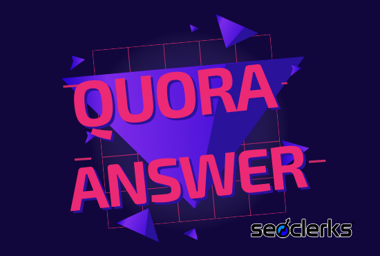 i will create 10 High Quality Quora Answer With Your Keyword & URL